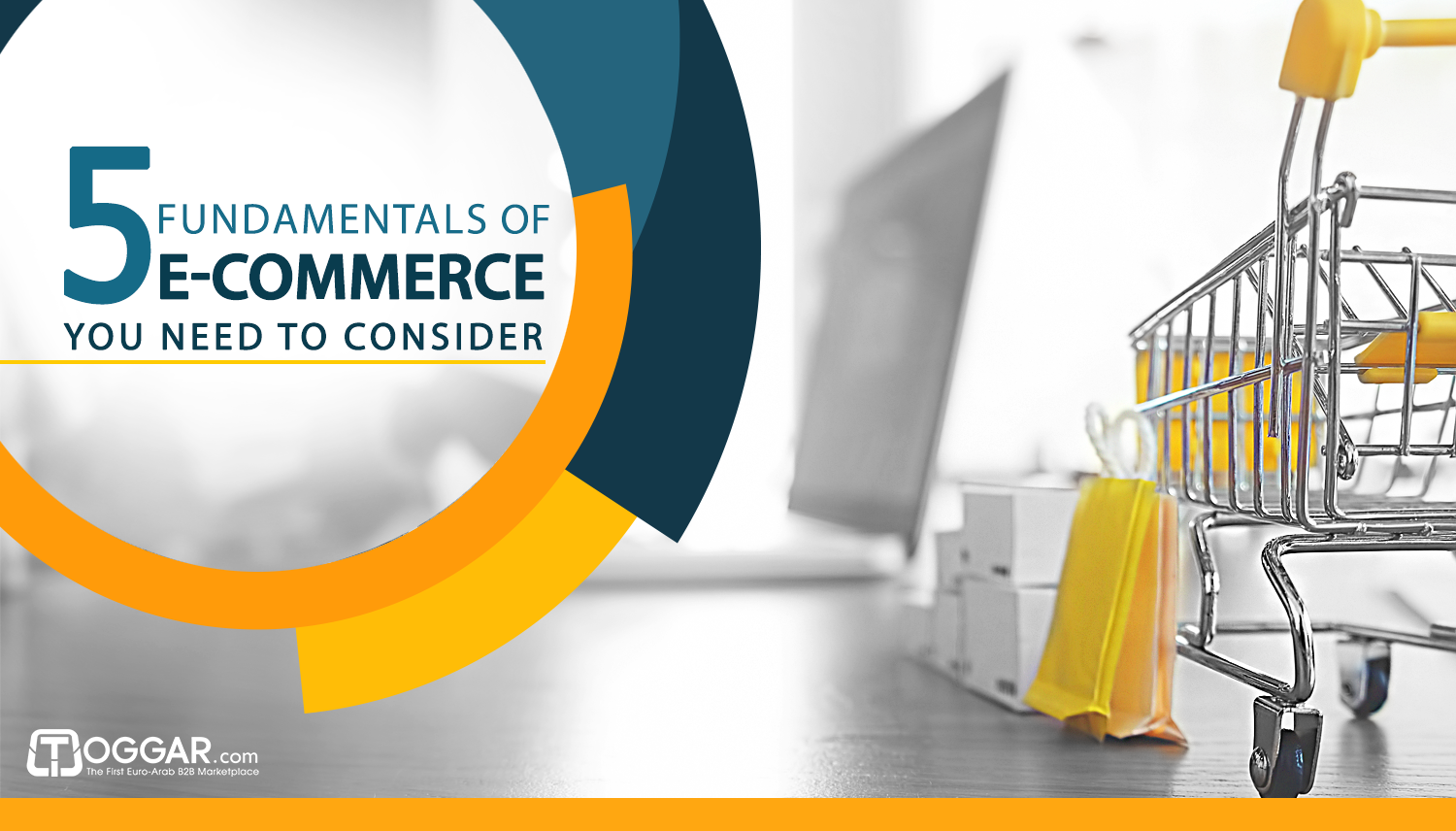 5 Fundamentals of E-Commerce You Need to Consider