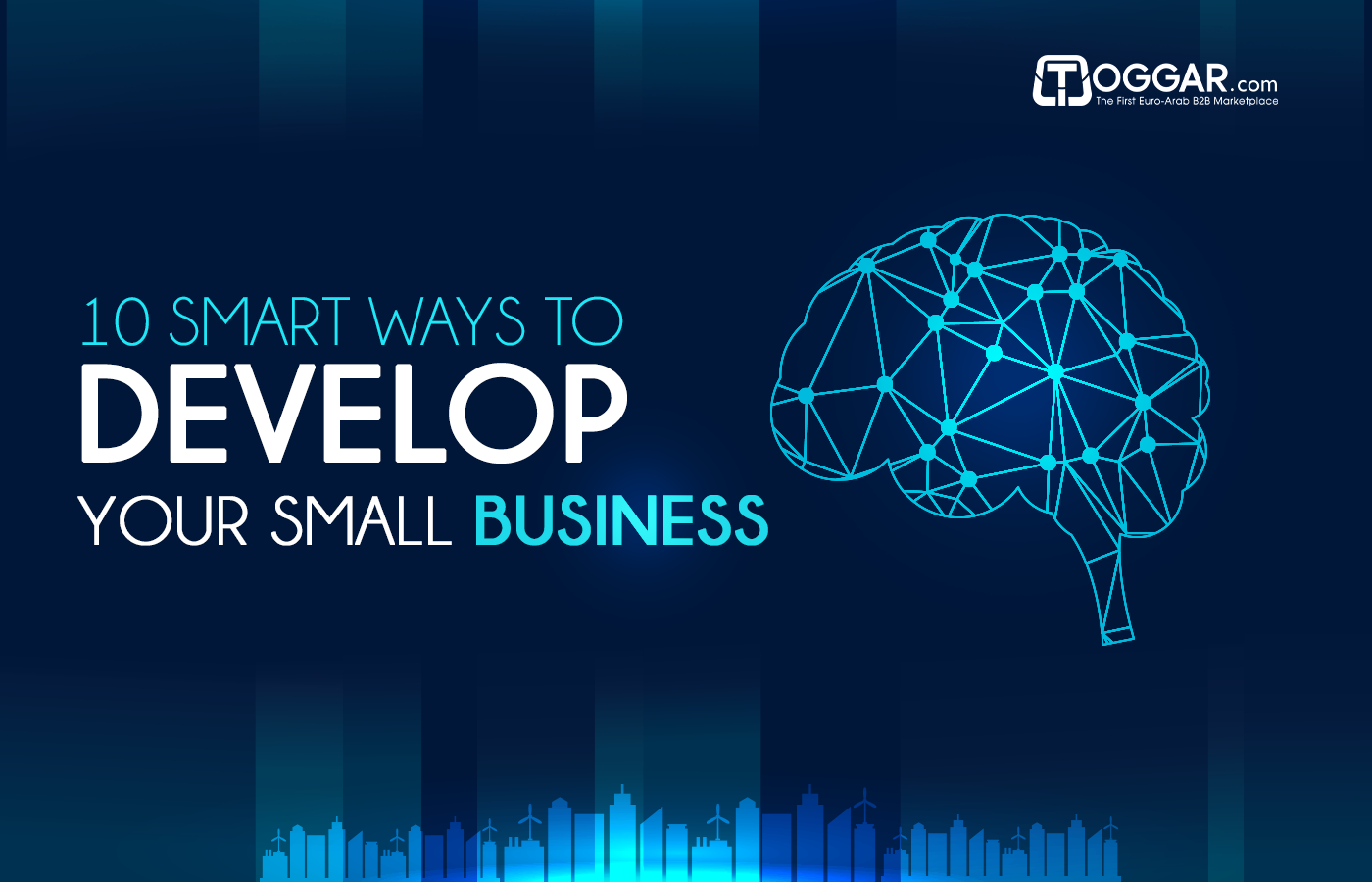 10 Smart Ways to Develop Your Small Business