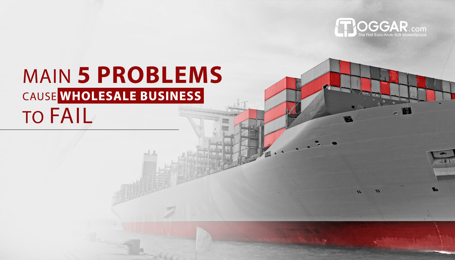 Main 5 Problems Cause Wholesale Business to Fail
